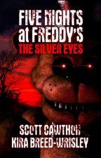 Five Nights at Freddy's -Silver Eyes- by Bonnie221