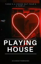 Playing House//HS by avanseyebrows