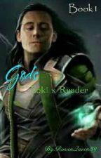 ♪Gods♪Loki X Reader by RavenQueen39