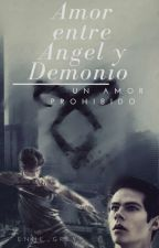 Amor entre Ángel y Demonio (Próximamente) by Enne_Grey