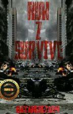Run Z Survive by HatakeReza84