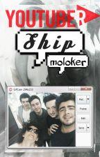 Youtuber[Ship] by moloker