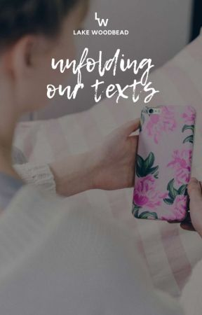 Unfolding Our Texts | COMPLETED by Uncrafted_Spell