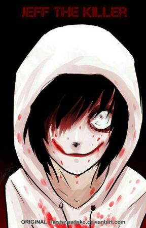 Between Love and Madness...3 -Jeff The Killer by Zephir-Chan