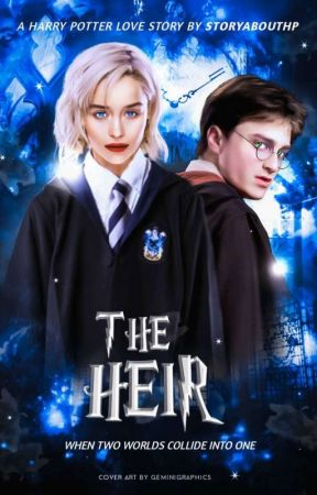 The Heir(Harry Potter Love Story) | BOOK 1 - 7 - Wattpad