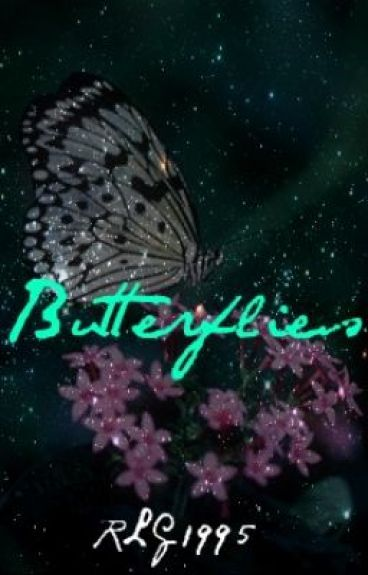 Butterflies (Annie's Story about meeting Randy)