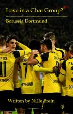 Love in a Chat Group? || Borussia Dortmund by TheNillahGirl