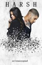 harsh // zaylena by selenasbarbie