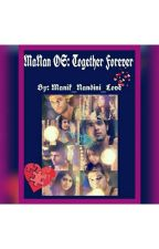 MaNan Os : Forever Together by angel_without_wand