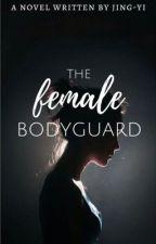 The Female Bodyguard by Jing-Yi