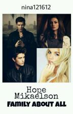 Hope Mikaelson  by nina121612