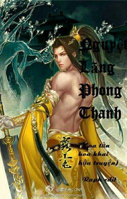 Nguyệt Lãng Thanh Phong ( HOÀN)
