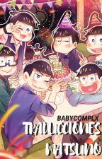 Traducciones Matsuno by BABYCOMPLX