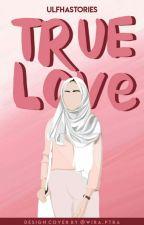 True Love by Ulfhastories