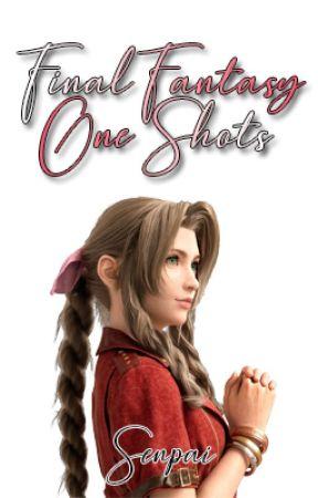 Final Fantasy/Kingdom Hearts One Shots [COMPLETED] - Older