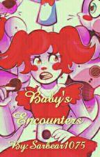 Baby's Encounter - FNAF Sister Location by LemonChildTrash