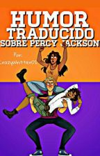 Humor traducido sobre Percy Jackson by CrazyWritter02