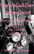 Vanessa&Der Liebesbrief, der Wilden Kerle by MarieDWKForever