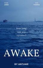 AWAKE by ANTAWE