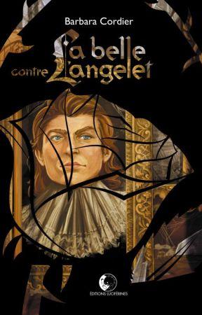 La Belle contre l'Angelet by BarbaraCordier