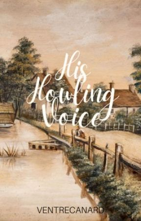 His Howling Voice (Gazellian Series #1) by VentreCanard