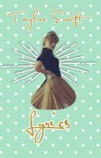 Taylor Swift Lyrics by CliffacondaRises