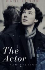 The Actor (Benedict Cumberbatch fan fiction) [Completed] by milleniumkenobi