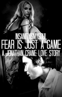 Fear Is Just A Game: A Jonathan Crane Love Story (Scarecrow)