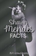 Shawn Mendes-Facts by N_Winchesters