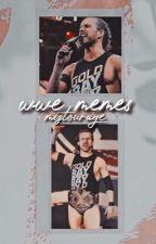 WWE Memes by Blissters