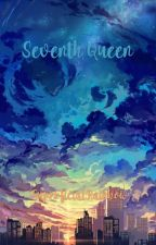 Seventh Queen by SuperficialRainbow