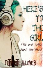 Here's to the girl: The One Who Hurt the Most [Slow Update] by futuristic_lover
