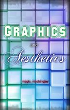 Graphics and Aesthetics by fiery-hallows