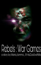 Rebels:The War Games by maria_tommo_