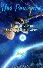 Lucy Et Yukino les soeurs Stellaire [TERMINER][RÉÉCRITURE] by Riinally