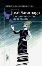 LAS INTERMITENCIAS DE LA MUERTE DE JOSÉ SARAMAGO by ScarletGonzalez330