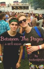 Between The Pages (a SBTS sequel) by Fandomlifebabe