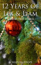 12 Years Of Lex & Liam by acreatureofhope