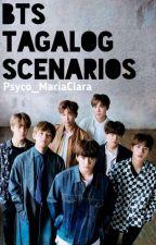 Bts Tagalog Scenarios by SacredDemon