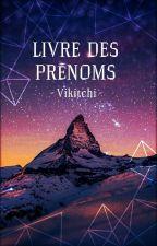 Prénoms by Vikitchi