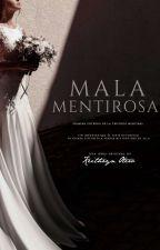 Mala Mentirosa [1] © ✘ by KeithrynOtero
