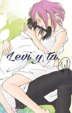 Levi y tu🌸 by Yui-chan23