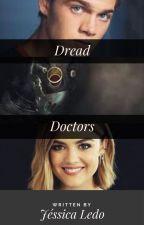 Dread Doctors- Liam Dunbar by JessicaLedo