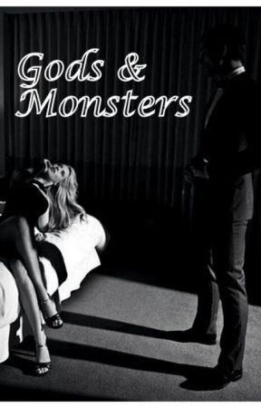 Gods & Monsters by CuteButBitch