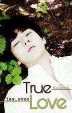 True Love || OneShot by lay_xoxo
