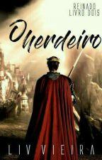 O Herdeiro  by Liv_Vieira