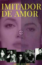 IMITADOR DE AMOR (Michael y tu ) by dianajacksonAZ2002