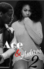 Ace & Aubrei 2 by Breezy_Bae1