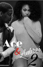 Ace & Aubrei 2 by Breezy_Bae1