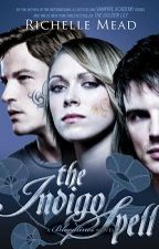 The Indigo Spell by Richelle Mead by JessicaOtte208
